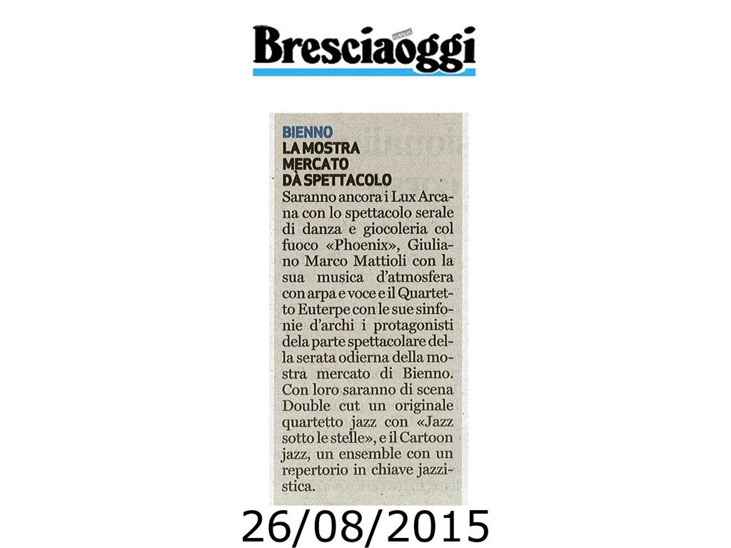 Bresciaoggi - mercoledi 26 agosto 2015